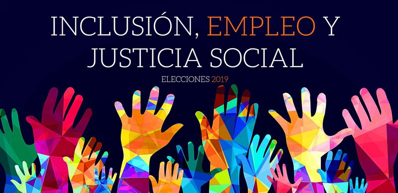 Ante las próximas elecciones: Inclusión, empleo y justicia social
