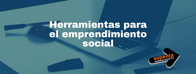 Herramientas para el emprendimiento social