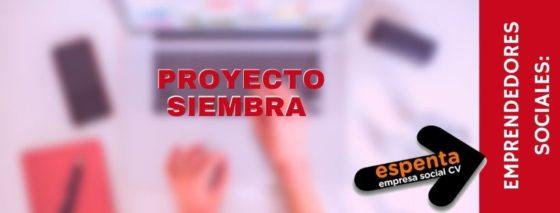 Emprendedores Sociales: Proyecto Siembra