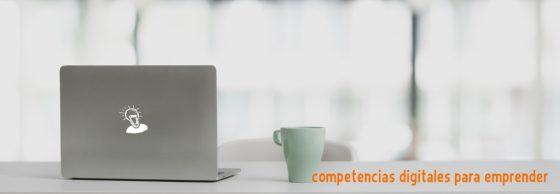 Mejora tus competencias digitales para emprender socialmente